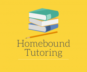 Homebound Tutoring