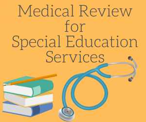Medical Review for Special Ed